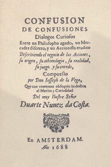historia de la bolsa Jose de la Vega Confusion de confusiones