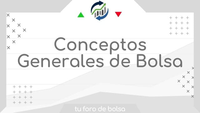 Conceptos Generales de Bolsa