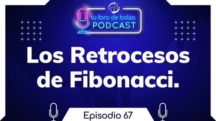 67. Como usar los retrocesos de Fibonacci.