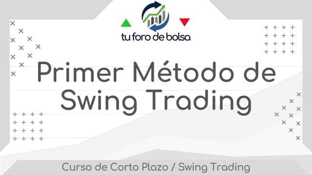 Primer-Metodo de Swing Trading