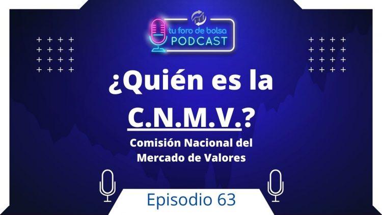 63. ¿Quién es la CNMV? ➕ Foro.