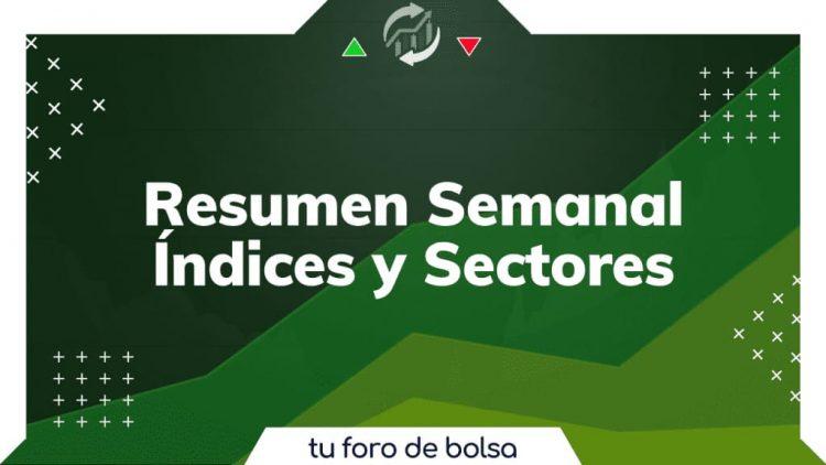Resumen semanal indices y sectores
