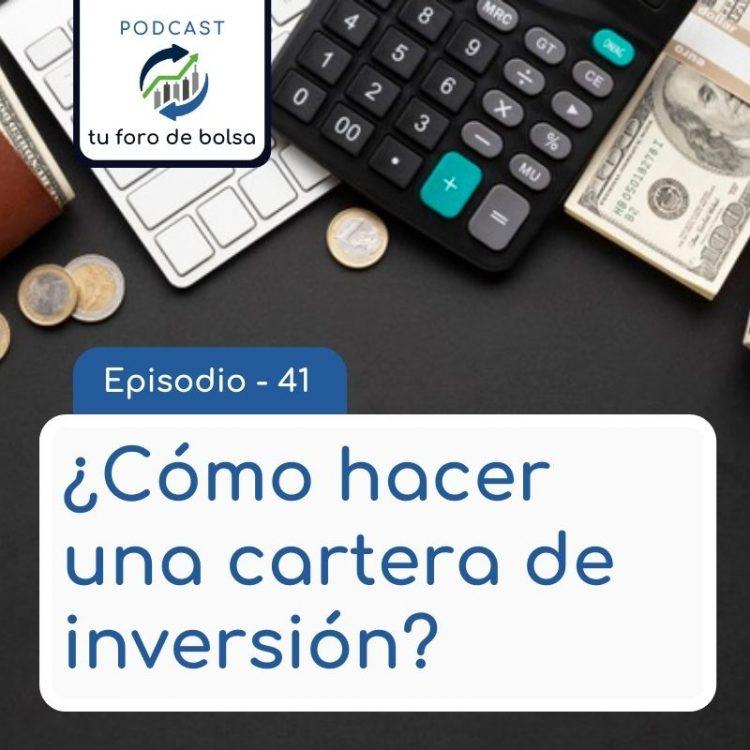 ¿Cómo hacer una cartera de inversión?