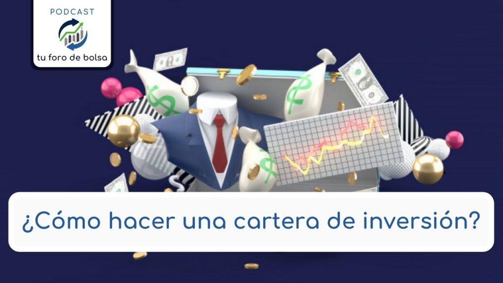 ¿como hacer una cartera de inversion??