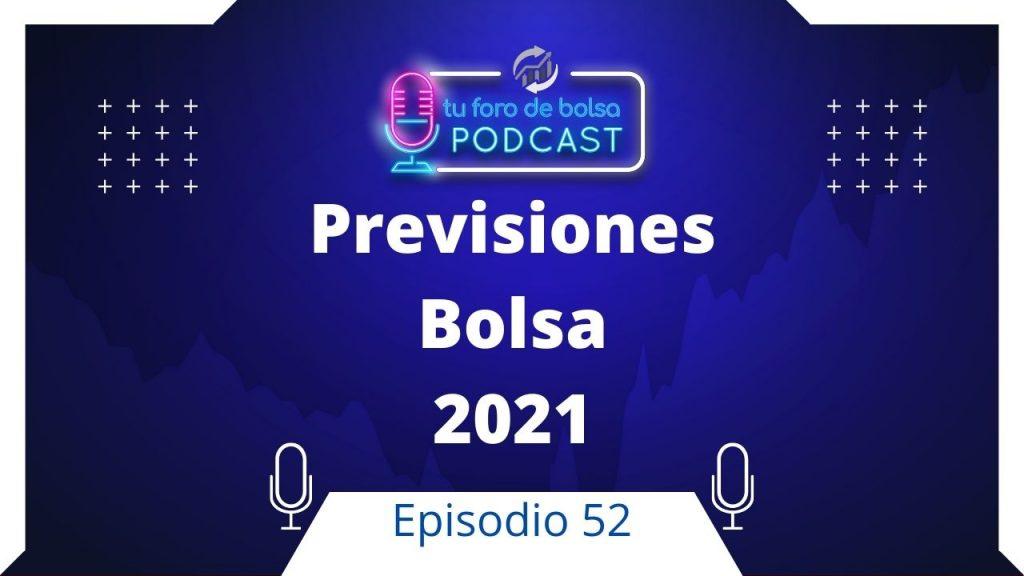 Previsiones en bolsa 2021