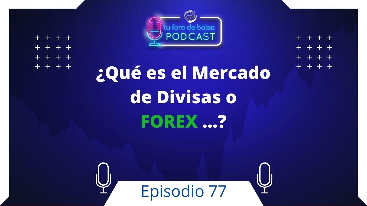 Qué es el Forex y como funciona en 2021