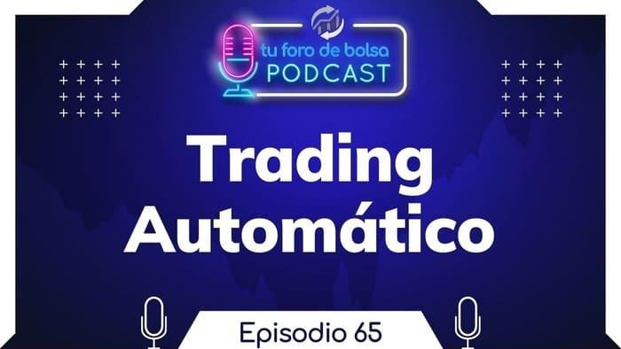 65. Dos Opiniones de Trading Automático.